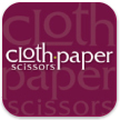 Cloth Paper Scissors