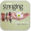 Stringing Presents Everyday Bracelets